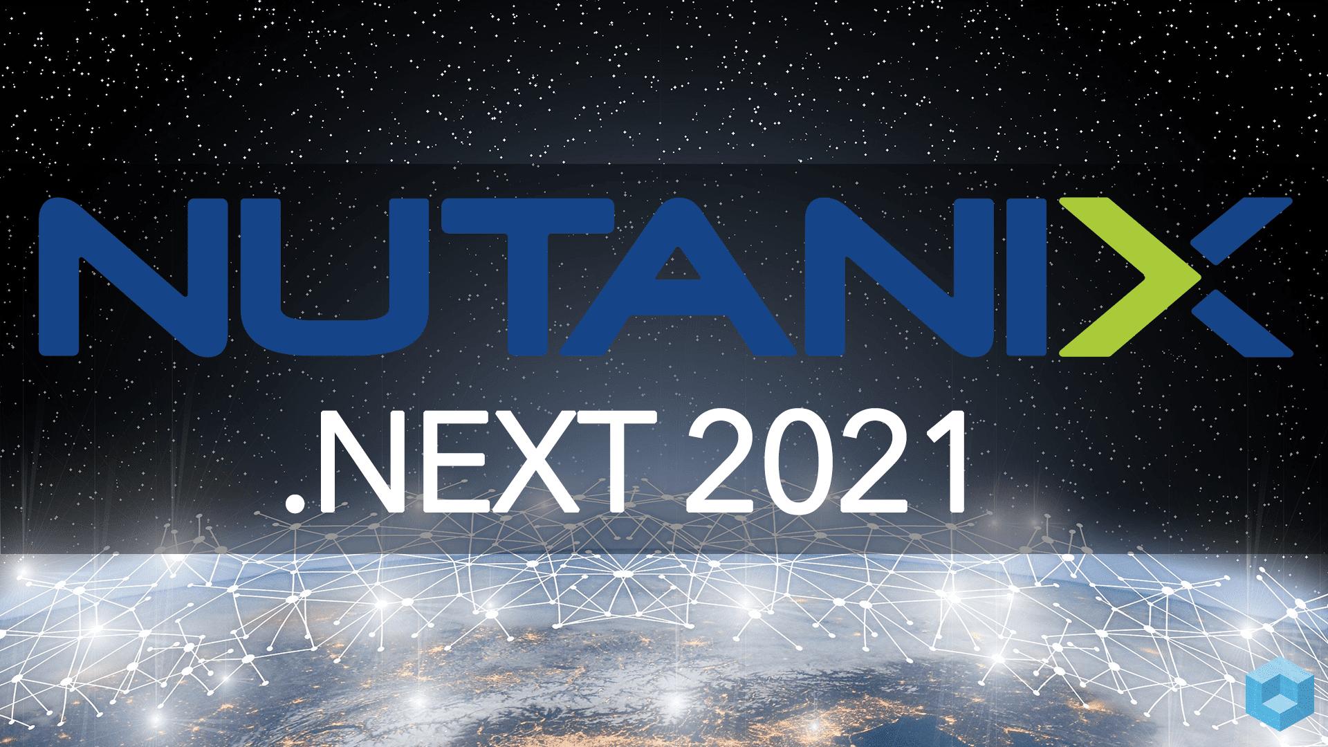Tutti gli annunci di Nutanix NEXT 2021 thumbnail